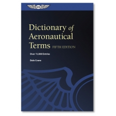 Dictionary of Aeronautical Terms, Fifth Edition